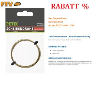 Neu Original Petec Scheibendraht 82322 Frontscheibe Heck Windschutzscheibe