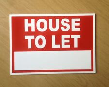 House To Let sign, with space for your own words.  Indoor or outdoor.  (BL-81)