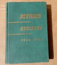 1965-66 Mines Register Vol. Xxvii âš' by A. D. Vidal Mining Directory