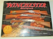 """WINCHESTER SHOTGUNS"" , by DENNIS ADLER"