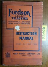 Fordson Major Agri Row Crop Utility Industrial Tractor Instruction Manual 8/49