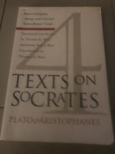 Four Texts on Socrates : Plato's Euthyphro, Apology and Crito and Aristophanes'