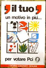 MANIFESTO DI PROPAGANDA ORIGINALE VOTA PCI PARTITO COMUNISTA SICILIANI ANNI 70