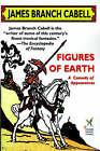 NEW Figures of Earth (Wildside Fantasy) by James Branch Cabell