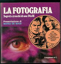 DECRON MICHEL LA FOTOGRAFIA SEGRETI E TRUCCHI DI UNA 24X36 LONGANESI 1977