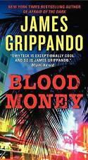 Grippando, James, Blood Money (Jack Swyteck Novel), Very Good Book