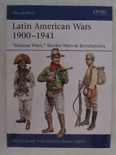 Osprey - Latin American Wars 1900-1941 (Men-At-Arms 519)