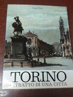 Luigi Firpo - TORINO RITRATTO DI UNA CITTA' - 1971 - Tipografia Torinese