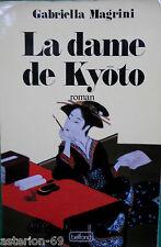 LA DAME DE KYOTO GABRIELLA MAGRINI JAPON MOYEN AGE
