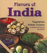 Flavors of India: Recipes from Vegetarian Hindu Cuisine, Sacharoff, Shanta Nimba