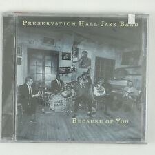 PRESERVATION HALL JAZZ BAND Because Of You CD 1998 JAZZ (SEALED/UNPLAYED)