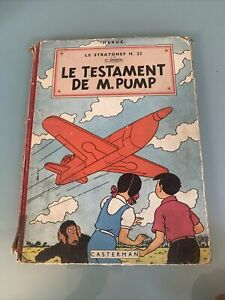 La Stratonef Le Testament De M. Pump 1951 Les Aventures De Jo, Zette Et Jocko
