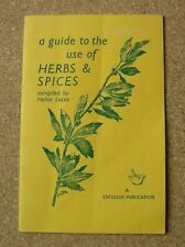 A GUIDE TO THE USE OF HERBS AND SPICES compiled by HELEN LUCAS. REVISED 1960.