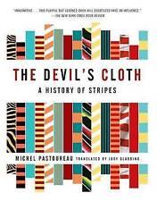NEW The Devil's Cloth: A History of Stripes by Michel Pastoureau