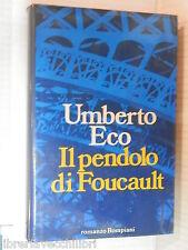 IL PENDOLO DI FOUCAULT Umberto Eco Bompiani 1988 Prima edizione romanzo libro di