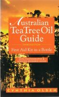 Australian Tea Tree Oil Guide First Aid Kit In A Bottle by Cynthia Olsen