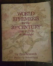 World Ephemeris for the 20th Century-- SIGNED by ROBERT HAND in 1992 Astrology