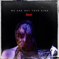Slipknot - We Are Not Your Kind (NEW CD ALBUM)