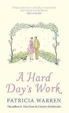 A Hard Day's Work: Stories by the Country Matchmaker, Warren, Patricia, 03408949