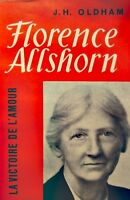 J.H. OLDHAM florence allshorn & la communauté de st-julian 1956 DELACHAUX++