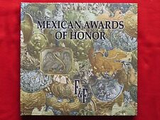 Mexican Awards of Honor book  / SPANISH OR ENGLISH / CONDECORACIONES MEXICANAS