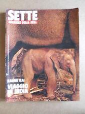 SETTE - Settimanale n°36 1992 Raghu Rai Viaggio in India   [G591]