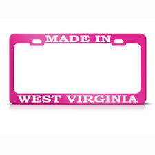 Made In West Virginia Hot Pink Metal License Plate Frame Tag Holder
