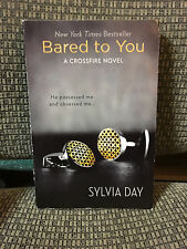Bared To You by Sylvia Day         SOFTCOVER, EROTIC ROMANCE