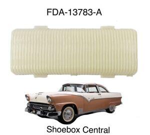 1955 1956 Ford Interior Dome Light Lens