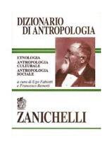 Dizionario di antropologia ZANICHELLI  9788808096388