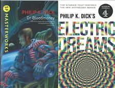 3 Philip K Dick: Electric Dreams, Dr Bloodmoney, Second Variety