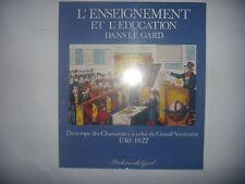 L'enseignement et l'éducation dans le Gard: des Chassaintes au Grand Séminaire