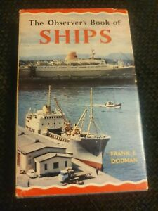 The Observer's Book of Ships (1970) Frank E Dodman. 990.869