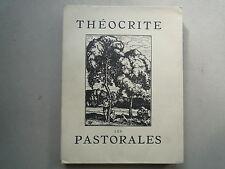 1923 LES PASTORALES DE THEOCRITE ED NUM AVEC SUITE CHEZ KIEFFER TRAD G SOULAGES