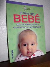 El libro del bebe / Baby's Book (2007, Paperback,SPANISH)