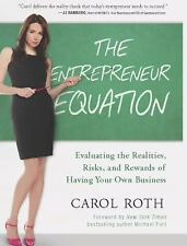 The Entrepreneur Equation: Evaluating the Realities, Risks, and Rewards of Havi