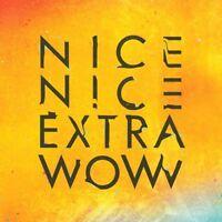 Nice Nice - Extra Wow [New Vinyl LP]