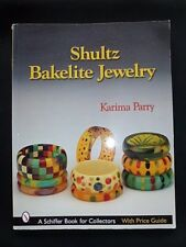 SHULTZ BAKELITE JEWELRY KARIMA PARRY SCHIFFER BOOK FOR COLLECTORS W/ PRICE GUIDE