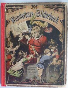Das wunderbare Bilderbuch Klappbilderbuch Breitschwert Hoffmann um 1865