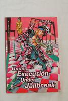 UNDER EXECUTION UNDER JAILBREAK (Araki, Storie di Kappa Star Comics) COME NUOVO