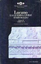 B La guerra civile ( Farsaglia ) Vol. II Lucano Oscar Mondadori 1995