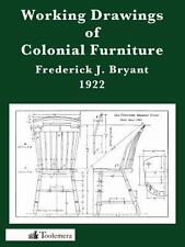 Working Drawings of Colonial Furniture by Frederick J. Bryant (2010, Paperback)