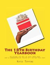 Special Birthday Yearbooks: The 18th Birthday Yearbook : 18 Things to Do in...