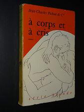 A CORPS ET A CRIS - Jean-Charles Pichon & Cie - 1956 - SÉRIE BLONDE n°17