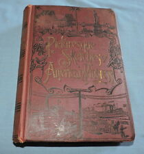 1889 Picturesque Sketches of American Progress by J.H. Beale - C2804