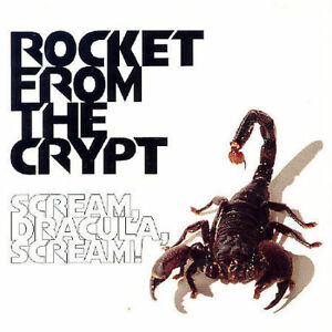 FREE US SHIP. on ANY 3+ CDs! ~Used,Good CD ROCKET FROM THE CRYPT: Scream Dracula