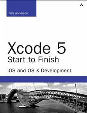 Xcode 5 Start to Finish : iOS and OS X Development by Fritz Anderson