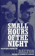 Small Hours of the Night: Selected Poems of Roque Dalton, Roque Dalton, Excellen