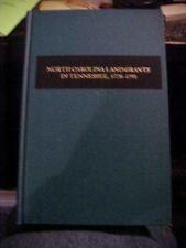 1981 Book NORTH CAROLINA LAND GRANTS IN TENNESSEE, 1778-1791