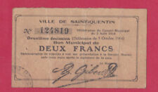 FRANCE - Bon Municipal de ST QUENTIN 2 Francs NOTE 1914 - a/Very Fine - LOOK!
